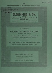 Catalogue of ancient & English coins, in gold and silver, including a choice collection of English milled silver coins, mainly patterns and proofs; a small but choice collection of English crowns;  ... [06/19/1968]