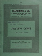 Catalogue of ancient coins, in gold, silver and bronze, [including] Greek, [such as] a Lysimachus stater, head of Alexander right, rev. Athena seated left; [also] Roman Republic, Roman Empire, and Byzantine ... [10/02/1974]