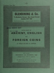 Catalogue of ancient, English and foreign coins, in gold, silver, and copper, [including] a second selection of siliquae from the Osbournby (Lincs) Hoard,  ... [12/08/1982]