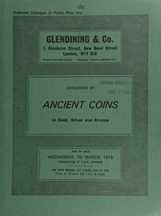 Catalogue of ancient coins, in gold, silver and bronze, [including] Indo-Scythian coinage, [as well as] a Demetrius Poliorcetes gold stater, Salamis, Cyprus, helmeted head of Athena,  ... [03/07/1979]