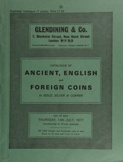 Catalogue of ancient, English and foreign coins, in gold, silver, & copper, [including] the collection formed by the late Christopher Protheroe, Esq., ... [07/14/1977]