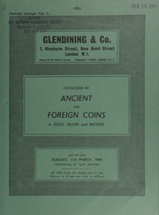 Catalogue of ancient and foreign coins, in gold, silver and bronze, [including collections of] Roman gold, Roman Republican moneyers and family issues, Roman Imperial and Empire; [as well as] other properties, [containing] foreign gold, etc. ... [03/11/1969]