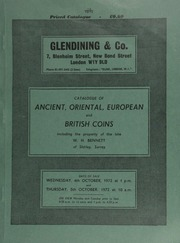 Catalogue of ancient, Oriental, European and British coins, [comprising] the property of W.H. Bennett, of Shirley, Surrey,  ... [10/04-05/1972]