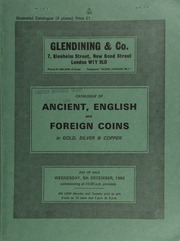 Catalogue of ancient, English and foreign coins, in gold, silver, & copper, [including] a collection of aes grave; [as well as] 41 Roman siliquae, a fourth selection from the Osbournby (Lincs) Hoard; [and] a William III guinea, 1701, plain, second bust; [etc.] ... [12/05/1984]