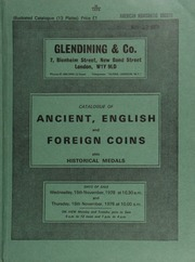 Catalogue of ancient, English and foreign coins, [including] part of a collection of late 3rd and 4th century Roman bronze coins, [formed by Harvey Hurtt, of California];  ... [11/15-16/1978]