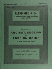 Catalogue of ancient, English and foreign coins, in gold, silver, and bronze, [including] a George I crown, 1716, roses and plumes; [and] a William Shakespeare, 400th Anniversary, 1964,  ... [07/07-08/1981]