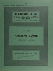 Catalogue of ancient coins, in gold, silver and bronze, [including] Claudius I, aureus, laureate head right, rev. triumphal arch surrounded by horsemen and trophies; an Aeolis Cyme tetradrachm, head of Amazon Cyme, rev. horse walking and vase;  ... [04/16/1975]