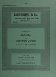 Catalogue of ancient and foreign coins, in gold, silver and bronze, [including] Ancient Greek, Roman Republican, (with a moneyers series), and Imperial; [also] European gold and silver, [containing] a complete series of Swiss shooting thalers; [etc.] ... [04/09/1968]