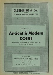 Catalogue of ancient & modern coins, the [property] of Mrs. Chatto, containing an Augustus Humbert octagonal fifty dollars, 1851, very rare; and the collection of the late A.W. Poyser, Esq., of Leicester,  ... [02/10/1944]