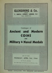 Catalogue of ancient and modern coins, containing proofs of the 1831 coins of William IIII; and military and naval medals, including the medal for Arctic Discoveries, 1876; [etc.] ... [04/03/1944]