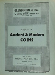 Catalogue of ancient & modern coins, including a Charles I three pound piece, 1643, Oxford mint; an onza of Charles III of Spain, 1802; a U.S.A., twenty dollars, 1900; [as well as] French feudal coins of Brittany, Meaux, Le Puy, Ameins, etc. ... [05/05/1944]