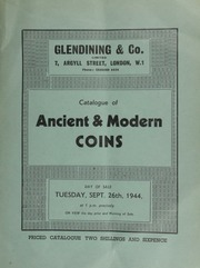 Catalogue of ancient & modern coins, including a small but choice collection of Greek coins, [as well as] Roman coins; [and also containing English coins, such as] an Edward IV London rose noble; �  [09/26/1944]