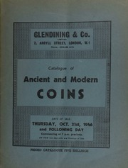 Catalogue of ancient and modern coins, including a notable collection of coins of the great Moghuls; [and] a collection of English silver and copper coins; [also] a gold medal commemorating the return of Charles I to London;  ... [10/31/1946]