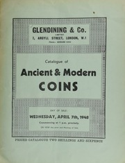 Catalogue of ancient & modern coins, [including] the property of the late Dr. Fairbairn; [as well as] a small collection of specialized silver coins, from Queen Anne, 1702, [some of which were] sold in a previous sale, 2nd July, 1947 ... [04/07/1948]