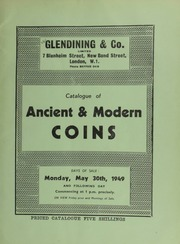 Catalogue of ancient & modern coins, including a U.S.A., Essai-Ducatoon, 1946 (United Nations World Monetary Unit); George IV proof crown, 1826; Bonomi's pattern crown, 1837, in silver; [also containing many] shillings and smaller coins; [etc.] ... [05/30-31/1949]
