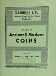 Catalogue of ancient & modern coins, including a gold bracelet of five Greek coins; an octodrachm, with bust of Arsinoe II; [as well as] English and foreign gold coins; such as a William and Mary five guineas piece, 1691;  ... [07/19/1949]