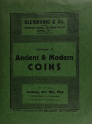 Catalogue of ancient & modern coins, [containing] a Charles I Oxford half pound piece, 1642; [and also including those] from the [further] collection of W[elborn] Owston Smith, Esq.,  ... [10/18/1949]