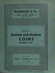 Catalogue of ancient and modern coins, [including] a collection of 55 pennies of Edward I and II, Alexander II of Scotland, and counterfeit sterlings, ... from the T[ut]bury find, 1831; [and] a Charles II five guineas piece, 1670; [as well as] cabinets, etc. ... [09/28/1942]