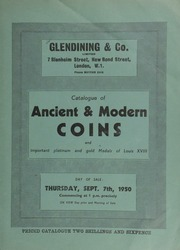 Catalogue of ancient & modern coins, [including] important platinum and gold French medals of Louis XVIII, sold by direction of His Grace the Duke of Wellington, [as well as] Byzantine, English and foreign gold coins, silver coins, [and] numismatic books and cabinets ... [09/07/1950]