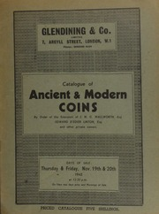Catalogue of ancient & modern coins, [sold] by order of the executors of J.N.G. Wallworth, Esq.; Edward d'Edier Linton, Esq.; and other private owners ... [11/19/1942]