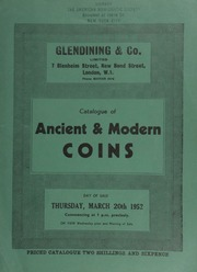 Catalogue of ancient & modern coins, [including] English hammered and milled gold coins, [such as] a George III pattern two pound piece, 1820; [and] gold medals, ... [03/20/1952]