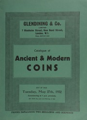 Catalogue of ancient & modern coins, including a Scottish Alexander III sterling, Kinghorn, type V, extremely fine and rare; [as well as] curious currencies [such as] Fiji, orange Cowrie money; [and] Melanesia, shell and tooth money, three complete necklaces; [etc.] ... [05/27/1952]