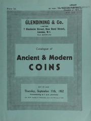 Catalogue of ancient & modern coins, [including] English gold coins, [such as] a Henry VI restored (1470-71) Bristol angel; [and] a commemorative medal by T. Pingo of George III's accession, 25th October, 1760; [as well as numerous] Greek and Roman coins, [etc.] ... [09/11/1952]