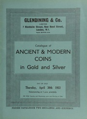 Catalogue of ancient & modern coins, in gold and silver, including Ancient British gold staters, and specimen sets, [as well as] the property of the late Col. Sir Edwin King, K.C.B., C.M.G., containing mostly Greek coins, and a few English and foreign; [etc.] ... [04/30/1953]