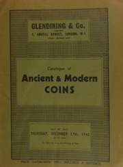 Catalogue of ancient & modern coins, [including] a collection of Scottish coins, the property of the late J.N.G. Wallworth; [and also containing] a Chinese gold 40 dollar piece struck at the Government Mint on the accession of President Tsao Kun, 1923; [etc.] ... [12/17/1942]