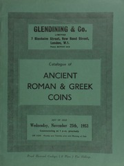 Catalogue of Ancient Roman and Greek coins, [including] Greek coins from the many various regions of Italy, [and within] the several Roman coins including a Byzantine series ... [11/25/1953]