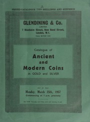 Catalogue of ancient and modern coins, in gold and silver, [including] many coins of the U.S.A. and Canada, [containing] a Canada, Lima eight reales, 1769, countermarked; ... [03/25/1957]