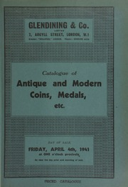 Catalogue of antique and modern coins, medals, etc., including war medals, the property of the late Captain J.F. Meredith (first part); [and also containing] an Arsinoe II octodrachm, a Drury Lane Theater gold pass, [and] Siamese boat money, in gold, [etc.] ... [04/04/1941]