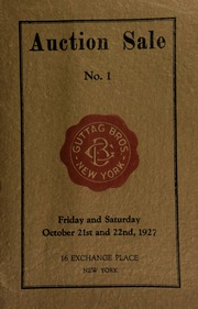 Catalogue of auction sale No. 1 of rare and valuable coins ... Guttag Bros. [10/21-22/1927]