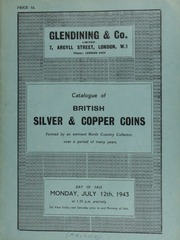 Catalogue of British silver & copper coins, formed by an eminent North Country collector over a period of many years, containing also Irish coins, [etc.] ... [07/12/1943]