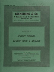 Catalogue of British orders, decorations & medals, [including] miniature medals; a rare Victorian Conspicuous Gallantry group; Austria Order of the Iron Crown, Czechoslovakia Order of the White Lion; Roumania Order of the Star; ... [11/12/1980]