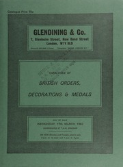 Catalogue of British orders, decorations & medals, [such as] Order of St. Michael and St. George, badge, breast star, and part of neck ribbon; Hong Kong Plague, 1894 (W.E. Crowe, chemist);  ... [03/17/1982]