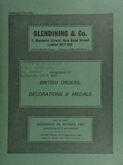 Catalogue of British orders, decorations & medals, [including] the property of a gentleman, [Mr. Prin], and other properties ... [10/06/1982]