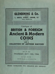 Catalogue of British & foreign, ancient & modern coins, and a collection of antique watches, the property of S. Littler, Esq., Leigh, Lancashire, [the latter containing] a gold keyless chronograph, repeating hours, quarters and minutes, with Austrian crown and monogram in diamonds ... [10/12/1944]