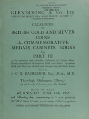 Catalogue of British gold and silver coins, also commemorative medals, cabinets, books, being Part III of the extensive and valuable collection of Greek silver, Roman Republican & Imperial gold & silver, Byzantium gold and electrum,  ... [06/10/1953]