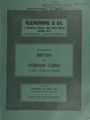 Catalogue of British and foreign coins, in gold, silver and copper, [including] a small collection of Ancient British coins,  ... [04/15/1971]