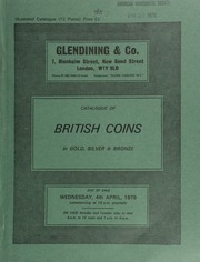Catalogue of British coins, in gold, silver and bronze, [including] a collection of Tudor coins, the property of a gentleman ... [04/04/1979]