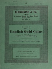 Catalogue of a cabinet of English gold coins, the property of Gordon V[incent] Doubleday, Esq., [including] ancient British, English hammered, and milled coinages ... [11/20/1961]