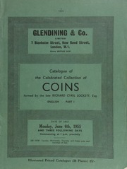 Catalogue of the celebrated collection of coins, formed by the late Richard Cyril Lockett, Esq. : English, Part I : The series of Ancient British, Gaulish, and Romano-British coins, early Saxon thrymsas and sceats, Northumbrian sceats,  ... [06/06/1955]