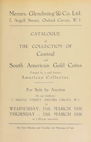 Catalogue of Central and South American gold coins, [and] Colombian gold ornaments, the property of a well-known American collector ... [03/11/1936]