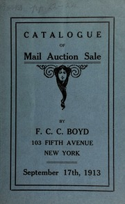 Catalogue of a choice collection of U.S. and foreign gold, silver, minor coins, medals, patterns ... [09/17/1913]