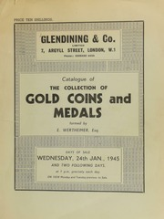 Catalogue of the choice collection of gold coins and medals, [including] ... Greek, Roman, Byzantine, British, Scottish; ... [as well as] British colonial gold, [and coins of] Continental Europe;  ... [01/24/1945]