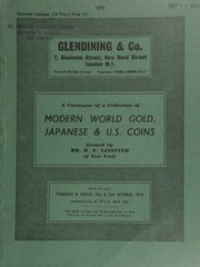 A catalogue of the coin collection formed by Mr. W.E. Leistner, of New York, [containing] modern world gold, [including] the \sovereign size\ collection formed by the late M.A. Jamieson;  ... [10/15-16/1970]