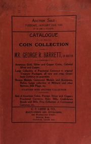 Catalogue of the coin collection of Mr. George R. Barrett, of Boston, ... together with another collection ... [01/23/1906]