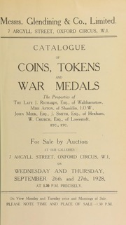 Catalogue of coins, tokens, and war medals, the properties of the late J. Richards, Esq., of Walthamstow; Miss Aston, of Shanklin, I.O.W.; John Meek, Esq.; J. Smith, Esq., of Hexham, W. Church, Esq., of Lowestoft, etc., etc. ... [09/26/1928]