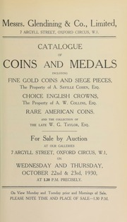 Catalogue of coins and medals, including fine gold coins and siege pieces, the property of A. Saville Cohen, Esq.; choice English crowns, the property of A.W. Collins, Esq.; rare American coins; and coins and war medals of the late W.G. Taylor, Esq. ... [10/22/1930]